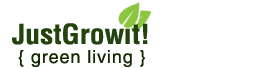 Just Grow It! Healthy Green Living